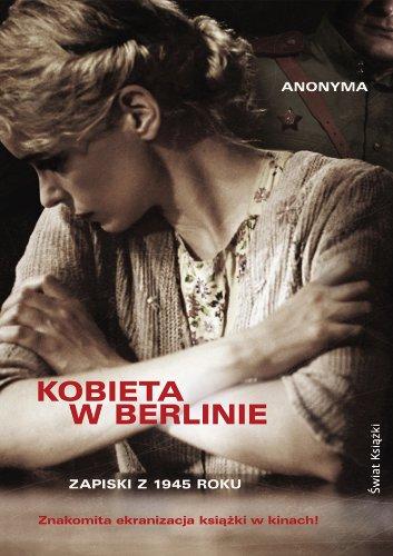 9788324716203: Kobieta w Berlinie