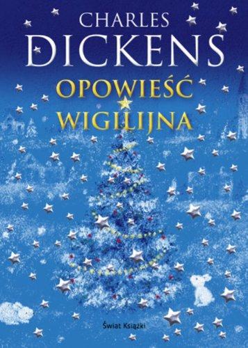Opowiesc wigilijna: Dickens, Charles