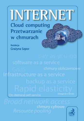 9788325552350: INTERNET Cloud computing Przetwarzanie w chmurach