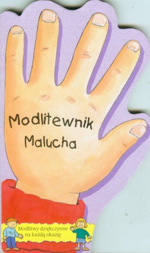Modlitewnik Malucha: Piotrowska, Malgorzata