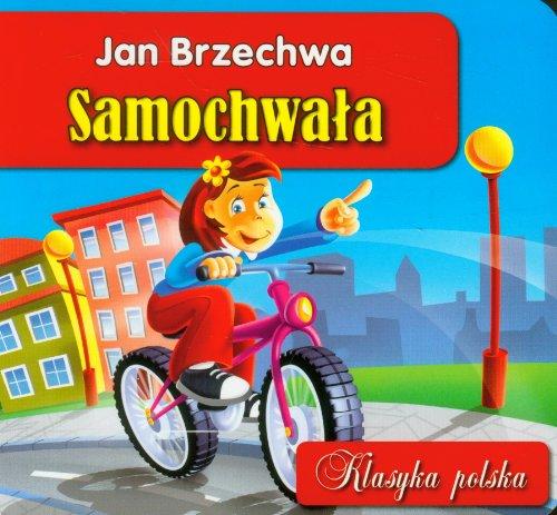 Samochwala: Brzechwa, Jan
