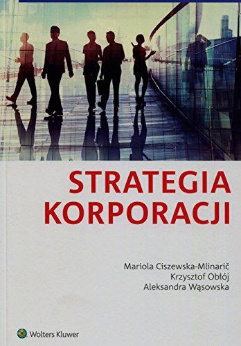 9788326483325: Strategia korporacji