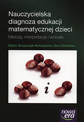 9788326712227: Nauczycielska diagnoza edukacji matematycznej dzieci: Metody, interpretacje i wnioski