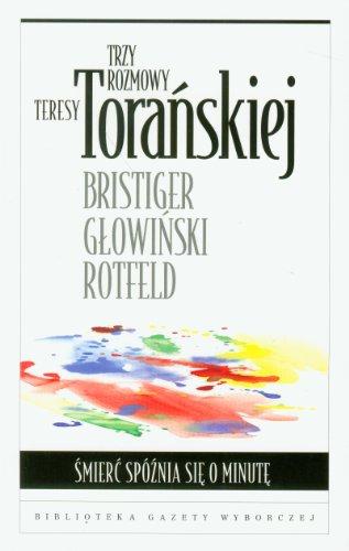 Trzy rozmowy Teresy Toranskiej: Toranska Teresa