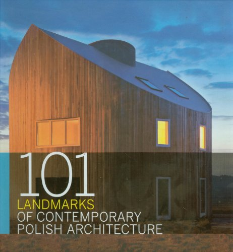 9788326807404: 101 Landmarks of Contemporary Polish Architecture