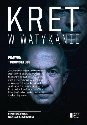 Kret w Watykanie Prawda Turowskiego: Kublik, Agnieszka