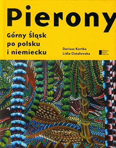 Pierony Gorny Slask po polsku i niemiecku: Dariusz Kortko; Lidia