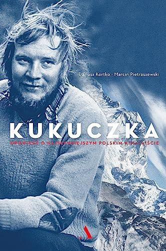 9788326823930: Kukuczka