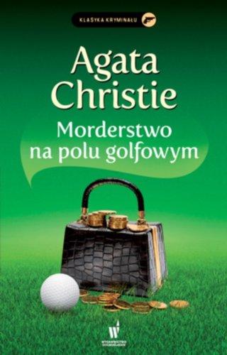 9788327150929: Morderstwo na polu golfowym
