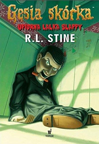 Gesia skorka Upiorna lalka Slappy: Stine, R. L.