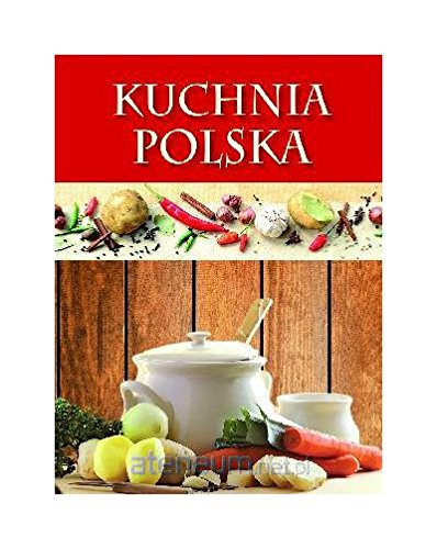 9788327410573: Kuchnia polska (czerwona) [KSIÄĹťKA]
