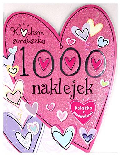 """9788327413994: Kocham serduszka. 1000 naklejek [KSIÄ""""??KA]"""