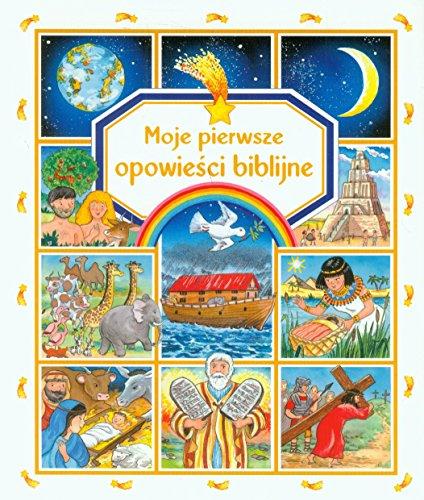 9788327414779: Moje pierwsze opowiesci biblijne
