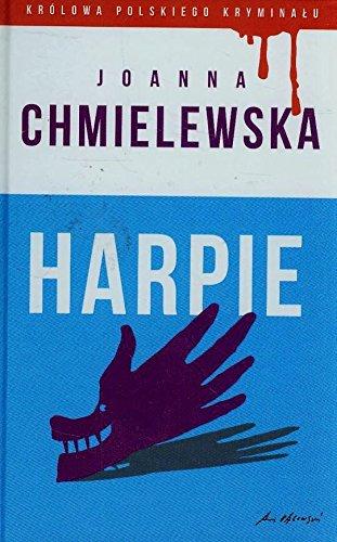 9788327425140: Harpie. Kolekcja: Kr�lowa polskiego kryminalu. Cz??? 13