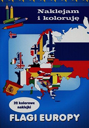 9788327440075: Flagi Europy Naklejam i koloruje
