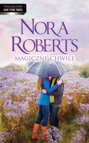 Magiczne chwile: Roberts Nora