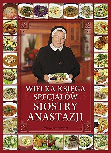 Wielka Ksiega Specjalow Siostry Anastazji: Anastazja s.