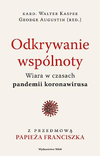 Stock image for Odkrywanie wspólnoty: Wiara w czasach pandemii koronawirusa (Paperback) for sale by The Book Depository EURO