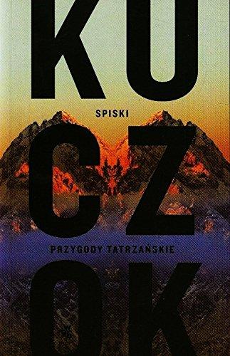 9788328008083: Spiski Przygody Tatrzanskie