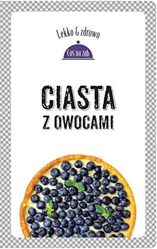 Ciasta z owocami: Mrowiec Justyna