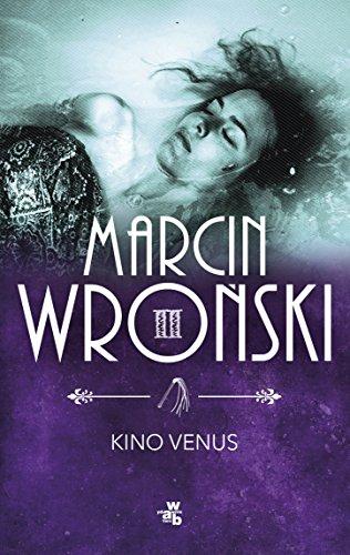 Kino Venus: Wronski Marcin