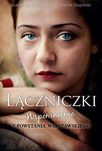 9788328021587: Laczniczki Wspomnienia z Powstania Warszawskiego