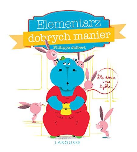 9788328024953: Elementarz dobrych manier