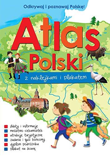 9788328039216: Atlas Polski z naklejkami i plakatem