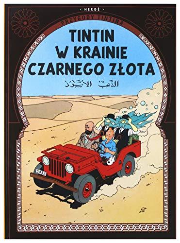 9788328102538: Tintin w krainie czarnego zĹ ota przygody tintina tom 15 [KSIÄ ĹťKA]