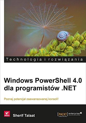 9788328303270: Windows PowerShell 4.0 dla programistow .NET