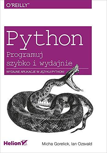 9788328304666: Python Programuj szybko i wydajnie