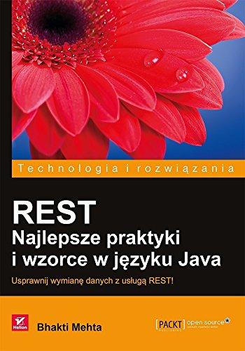 9788328306448: REST Najlepsze praktyki i wzorce w jezyku Java