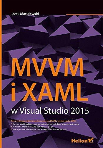 9788328310186: MVVM i XAML w Visual Studio 2015