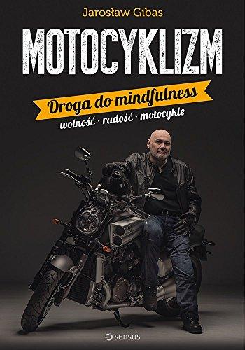 9788328324275: Motocyklizm Droga do mindfulness