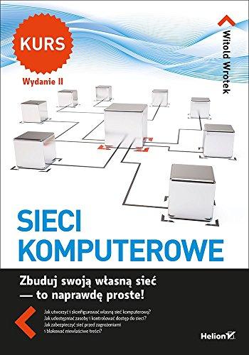 9788328326279: Sieci komputerowe. Kurs