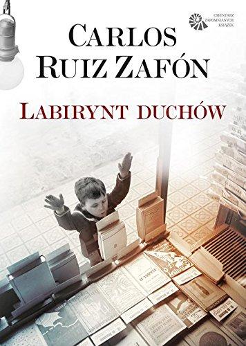 Labirynt duchow: Zafon, Carlos Ruiz
