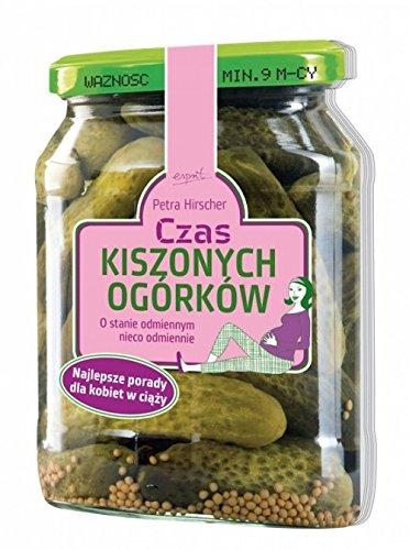 9788360040942: Czas kiszonych ogorkow