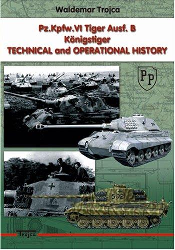 Pz.Kpfw.VI Tiger Aust. B : Konigstiger Technical: Waldemar Trojca