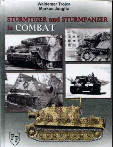 Sturmtiger and Sturmpanzer in Combat: Waldemar Trojca