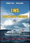 LWS Land-Wasser-Schlepper Type I / II: Trojca, Waldemar