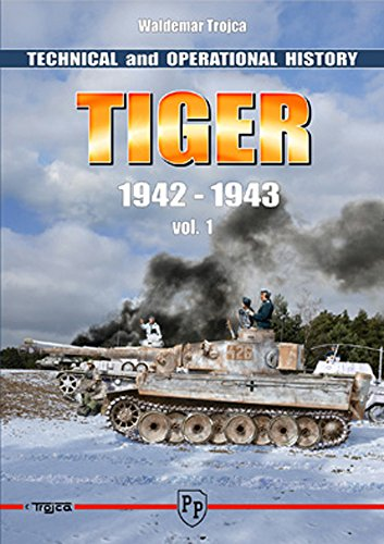 Tiger I - Technical and Operational History: Trojca, Waldemar