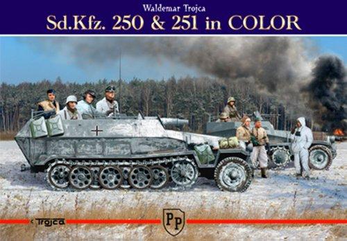 9788360041468: Sd.Kfz. 250 & 251 in Color