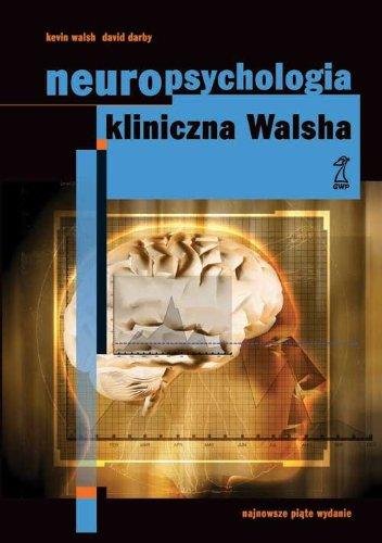 NEUROPSYCHOLOGIA KLINICZNA WALSH DOWNLOAD