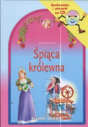 Spiaca krolewna Sluchowisko i piosenki na CD: Perrault Charles Grimm