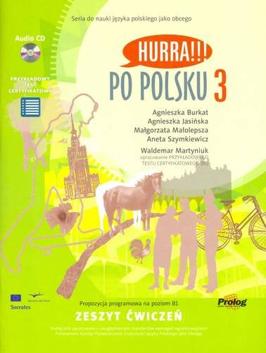 Hurra!!! Po Polsku Hurra!!! Po Polsku: Student's Workbook Student's Workbook: v. 3 v. 3 (9788360229071) by A. Burkat; et al.