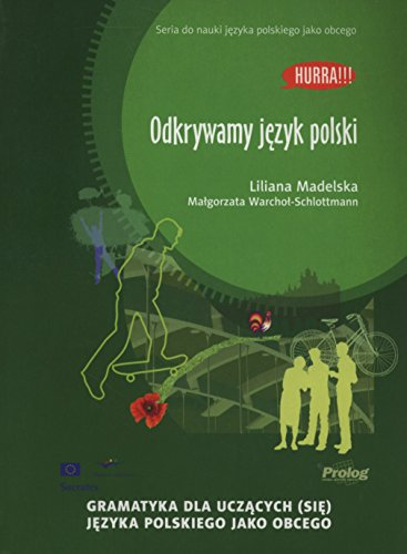 9788360229309: Hurra! Odkrywama Jezyk Polski (Polish Edition of Discovering Polish: A Learner's Grammar) 2013