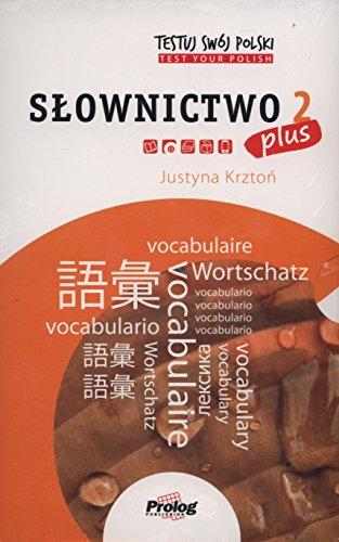 TESTUJ SWOJ POLSKI Slownictwo 2 PLUS (Paperback): Justyna Krzton