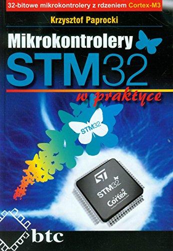 9788360233528: Mikrokontrolery STM32 w praktyce