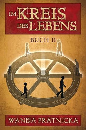 9788360280072: Pratnicka, W: Im Kreis des Lebens, Buch 2