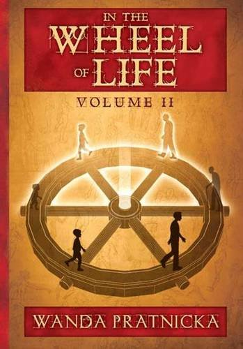 In the Wheel of Life: Volume 2: Pratnicka, Wanda